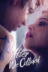 Nonton film After We Collided (2020)