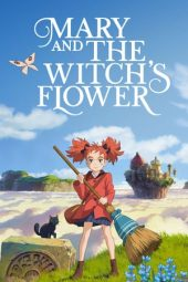 Nonton film Mary and the Witch's Flower (2017)