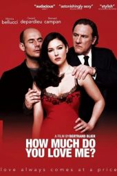 Nonton film How Much Do You Love Me? (2005)