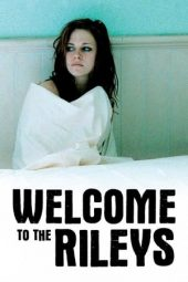 Nonton film Welcome to the Rileys (2010)
