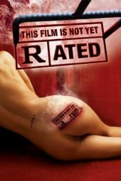 Nonton film This Film Is Not Yet Rated (2006)