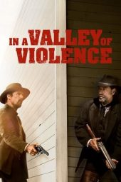 Nonton film In a Valley of Violence (2016)