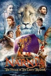 Nonton film The Chronicles of Narnia: The Voyage of the Dawn Treader (2010)