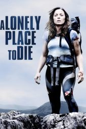 Nonton film A Lonely Place to Die (2011)