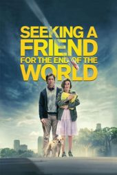 Nonton film Seeking a Friend for the End of the World (2012)