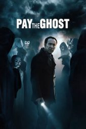 Nonton film Pay the Ghost (2015)