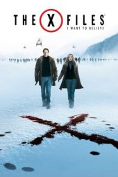Nonton film The X Files: I Want to Believe (2008)