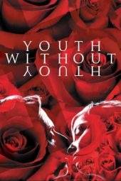 Nonton film Youth Without Youth (2007)