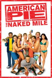 Nonton film American Pie Presents: The Naked Mile (2006)