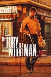 Nonton film The Fury of a Patient Man (2016)