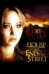 Nonton film House at the End of the Street (2012)