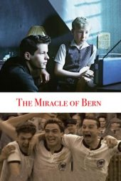 Nonton film The Miracle of Bern (2003)