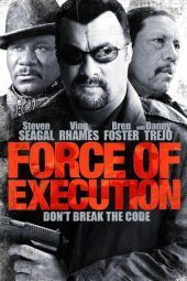 Nonton film Force of Execution (2013)
