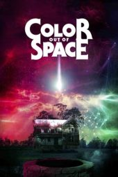 Nonton film Color Out of Space (2020)