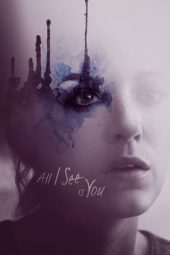 Nonton film All I See Is You (2016)