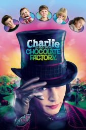 Nonton film Charlie and the Chocolate Factory (2005)