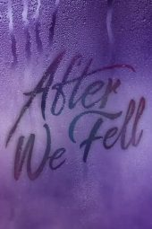 Nonton film After We Fell (2021)