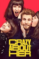 Nonton film Crazy About Her (2021)