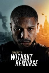 Nonton film Tom Clancy's Without Remorse (2021)