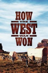 Nonton film How the West Was Won (1962)
