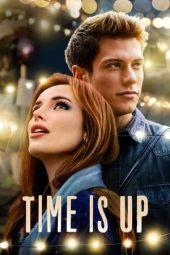 Nonton film Time Is Up (2021)